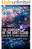 The Guardians Of The Oort Cloud (The Mikita Smith Chronicles Book 2)