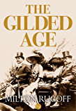 The Gilded Age (English Edition)
