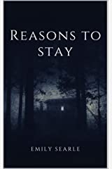 Reasons to Stay Kindle Edition