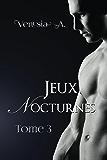 Jeux Nocturnes - Tome 3
