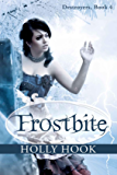 Frostbite (#4 Destroyers Series)