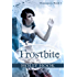 Frostbite (#4 Destroyers Series)