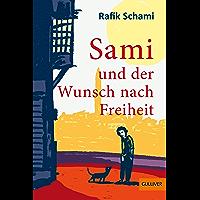 Sami und der Wunsch nach Freiheit: Roman (German Edition) book cover