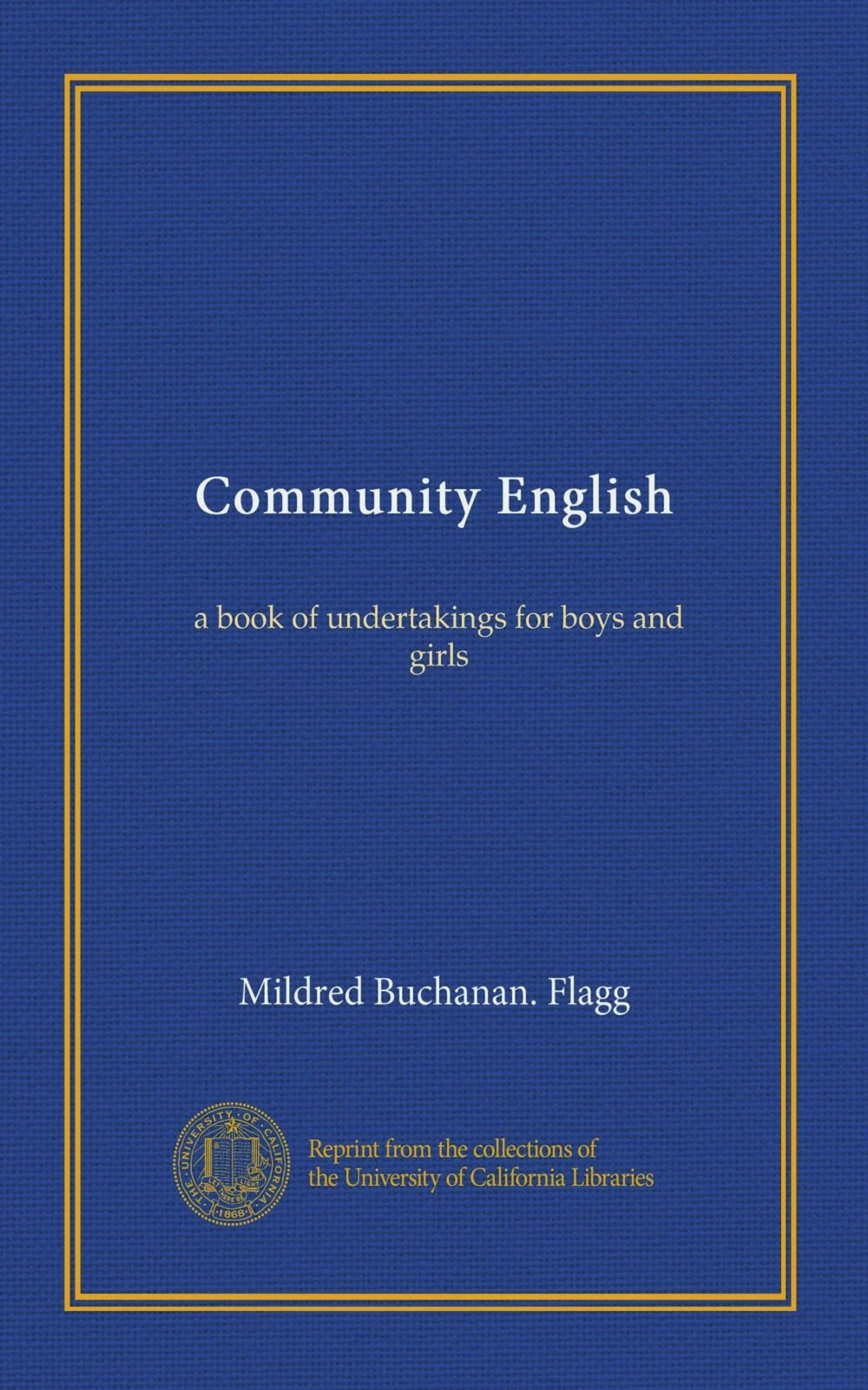 Read Online Community English: a book of undertakings for boys and girls ebook