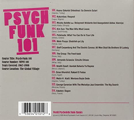 Psych-Funk 101: 1968-1975 A Global Psychedelic Funk Curriculum