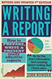 Writing a Report: 9th edition (How to Books)