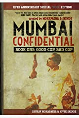 Mumbai Confidential: Book One - Good Cop, Bad Cop Paperback