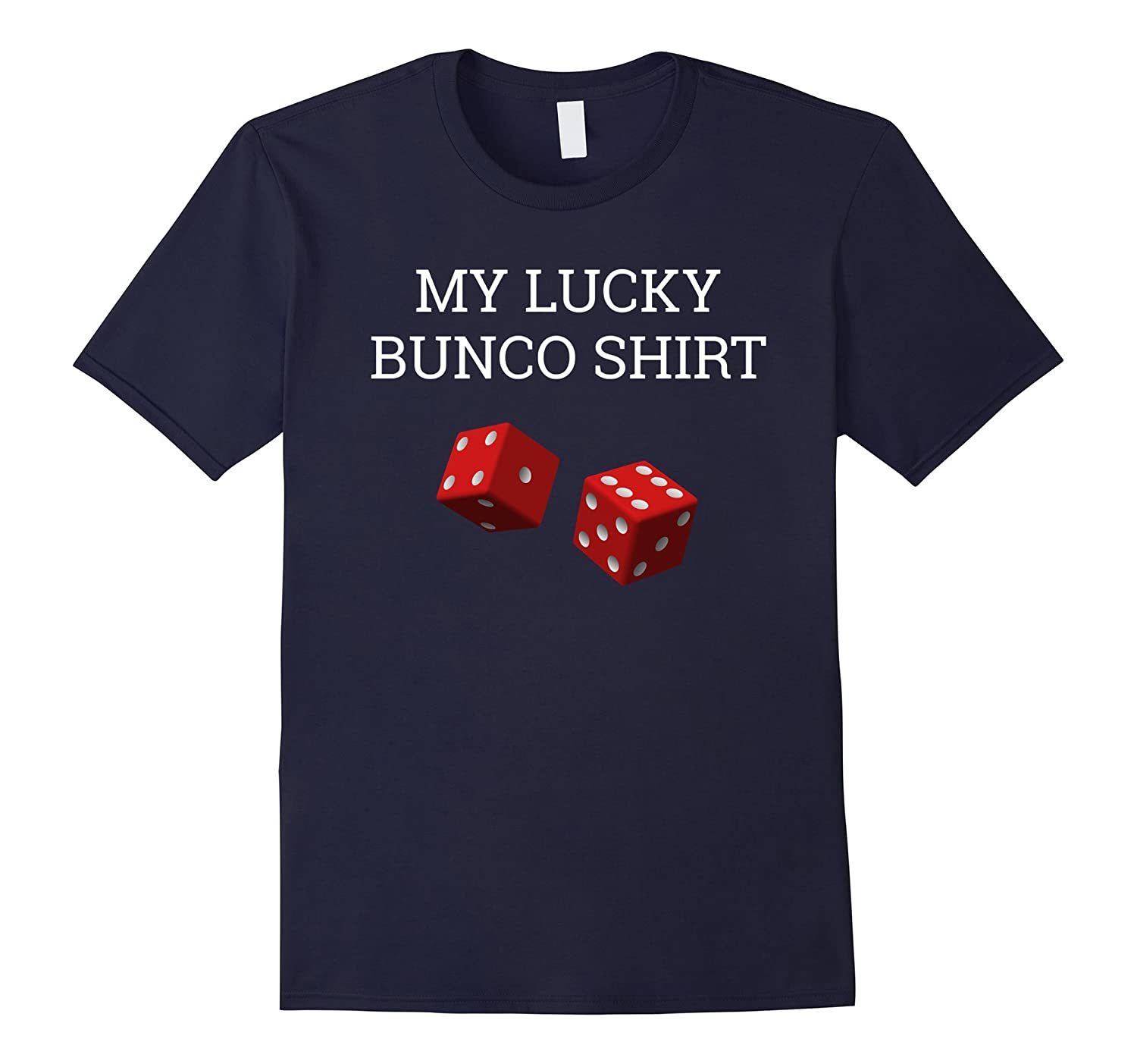 My Lucky Bunco T-shirt-TJ