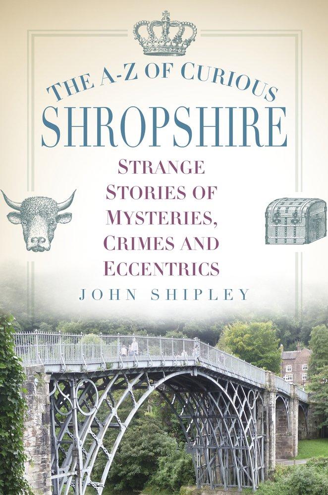The A-Z of Curious Shropshire pdf epub