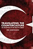 Translating the Counterculture: The Reception of