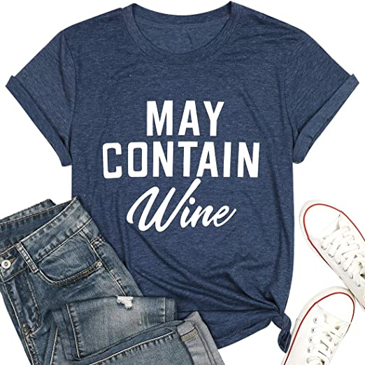 May Contain Wine T Shirt Alcohol Shirts Womens