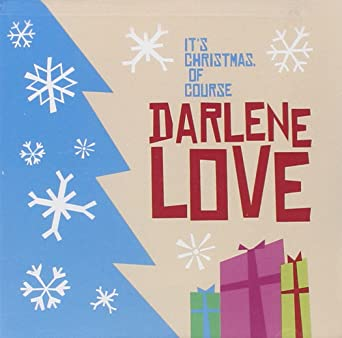 Darlene Love Christmas.It S Christmas Of Course