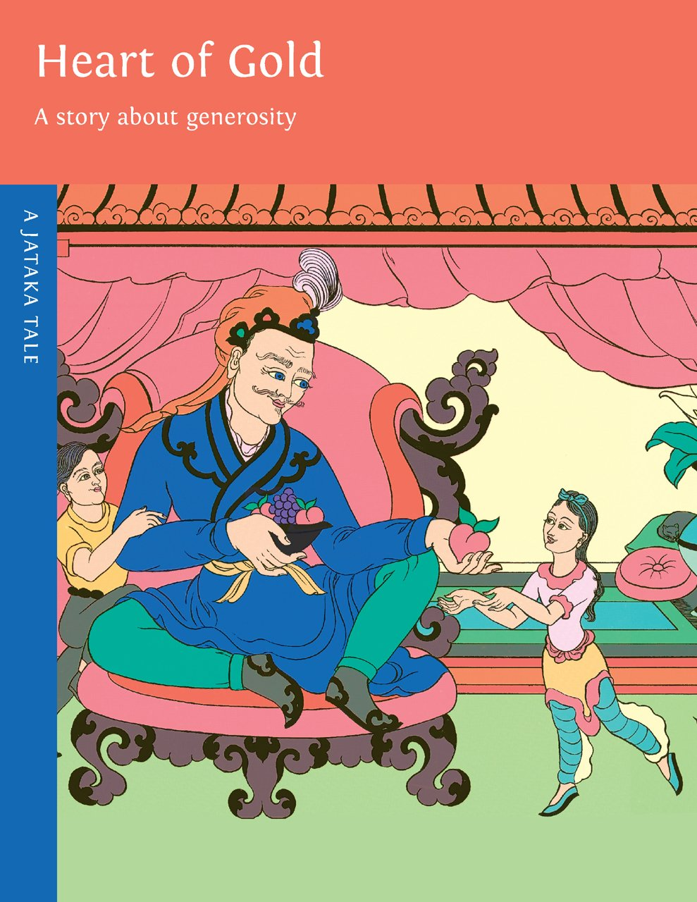 Read Online Heart of Gold: The Story About the Power of Generosity (Jataka Tales (Paperback)) pdf epub