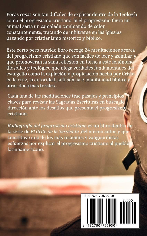 Radiografía del progresismo cristiano: 24 Meditaciones sobre el progresismo cristiano y cómo combatirlo: Amazon.es: Juan Paulo Martínez Menchaca: Libros
