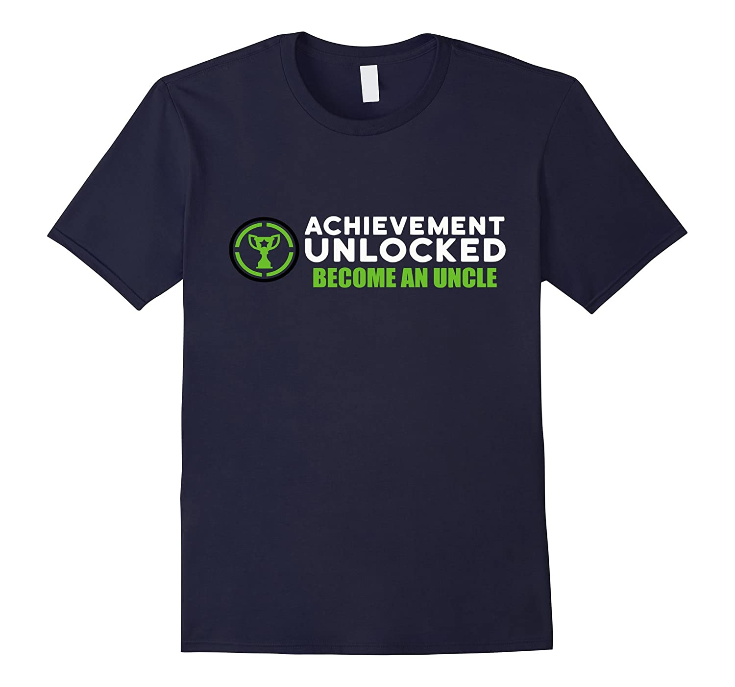 Achievement Unlocked Become An Uncle T-shirt-Art