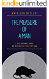 The Measure of a Man: A Paranormal Romp of Diminutive Proportions
