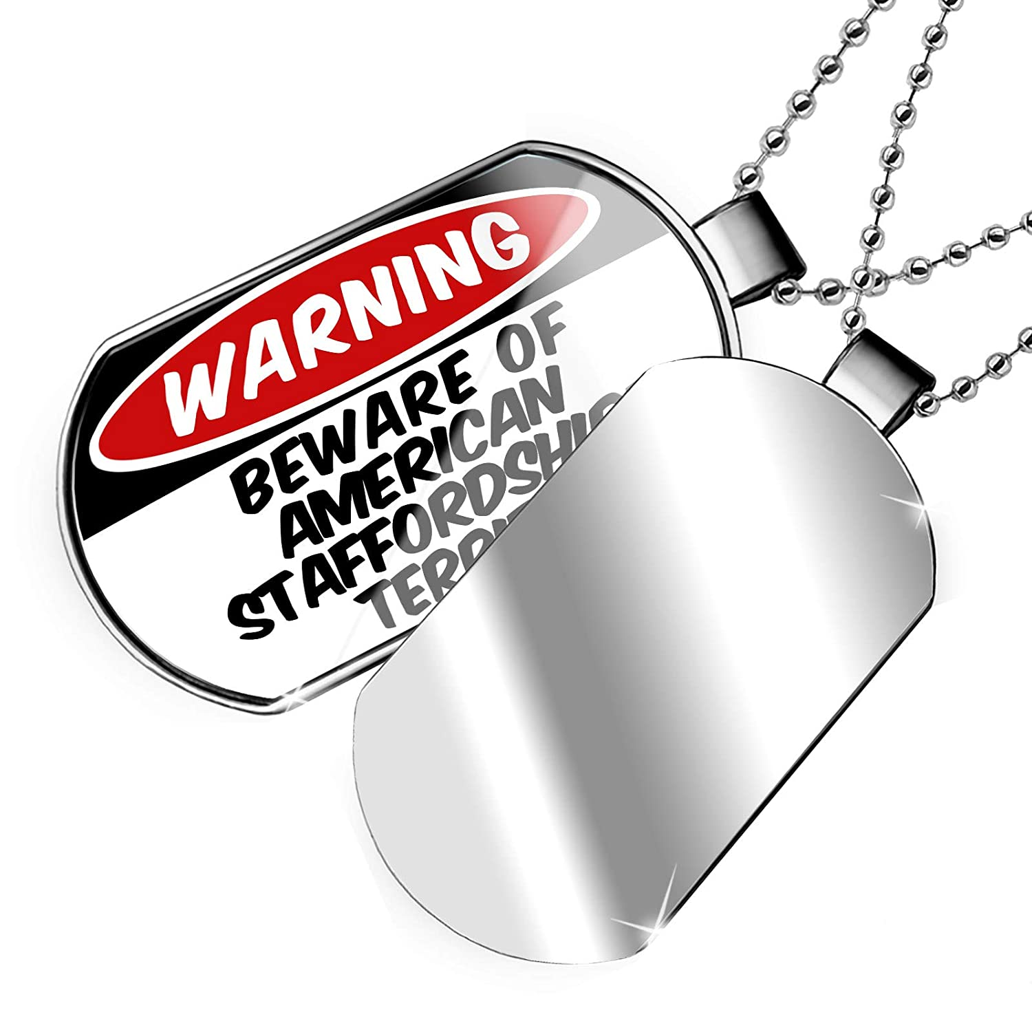 NEONBLOND Personalized Name Engraved Beware of The American Staffordshire Terrier Dog from United States Dogtag Necklace