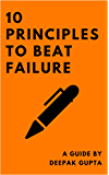10 Principles To Beat Failure