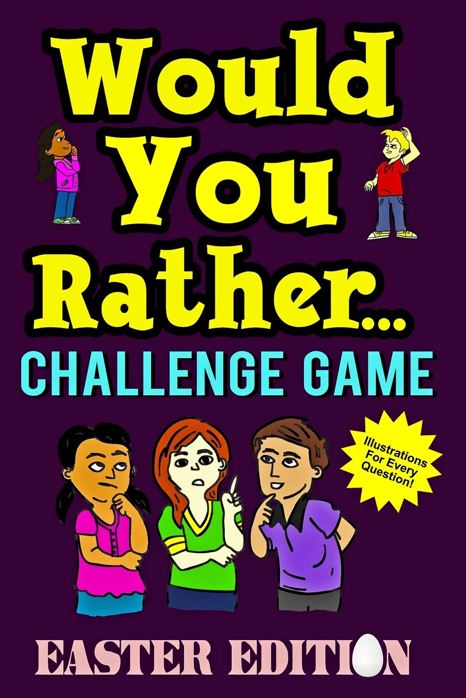 Would You Rather Challenge Game Easter Edition A Family And Interactive Activity Book For Boys And Girls Ages 6 7 8 9 10 And 11 Years Old Great Easter Basket Stuffer