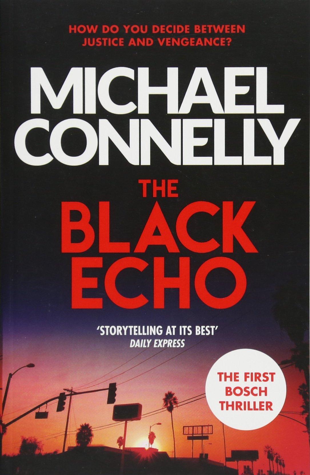 The Black Echo (Harry Bosch Series) PDF
