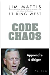 Code Chaos : Mémoires d'un chef (French Edition) Kindle Edition