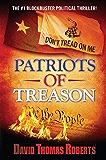 Patriots of Treason (The Patriots Series Book 1)