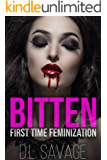 Bitten: First Time Feminization