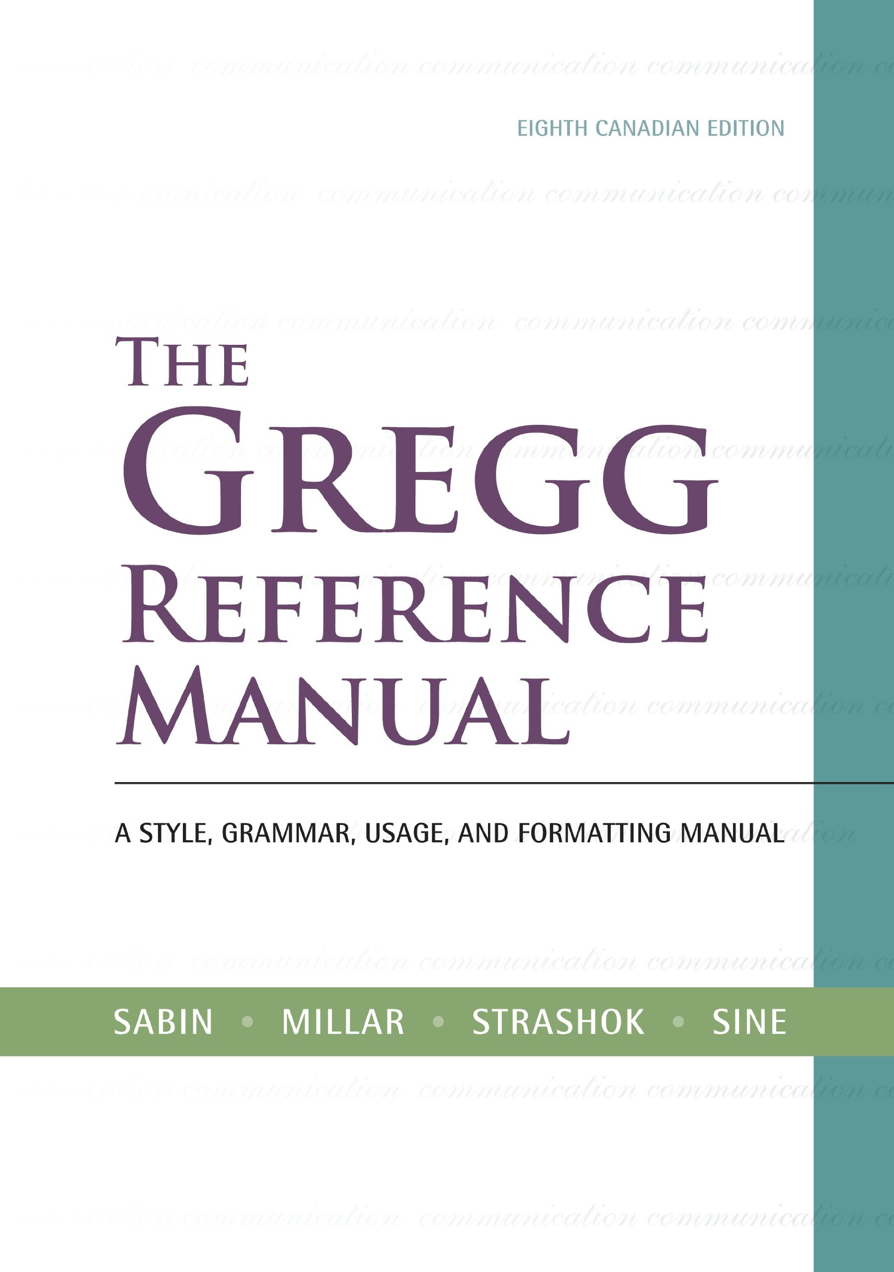 The Gregg Reference Manual + CONNECT w/eText: William Sabin, Wilma Millar,  G. Strashok, Sharon Sine: 9780070919310: Business Communication: Amazon  Canada