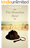 The Honeybee Heist (A Virginia Holmes Cozy Mystery Book 7)
