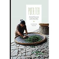 Puer Tea: Ancient Caravans and Urban Chic