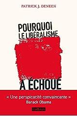 Pourquoi le libéralisme a échoué (French Edition) Paperback
