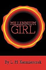 Millennium Girl Kindle Edition