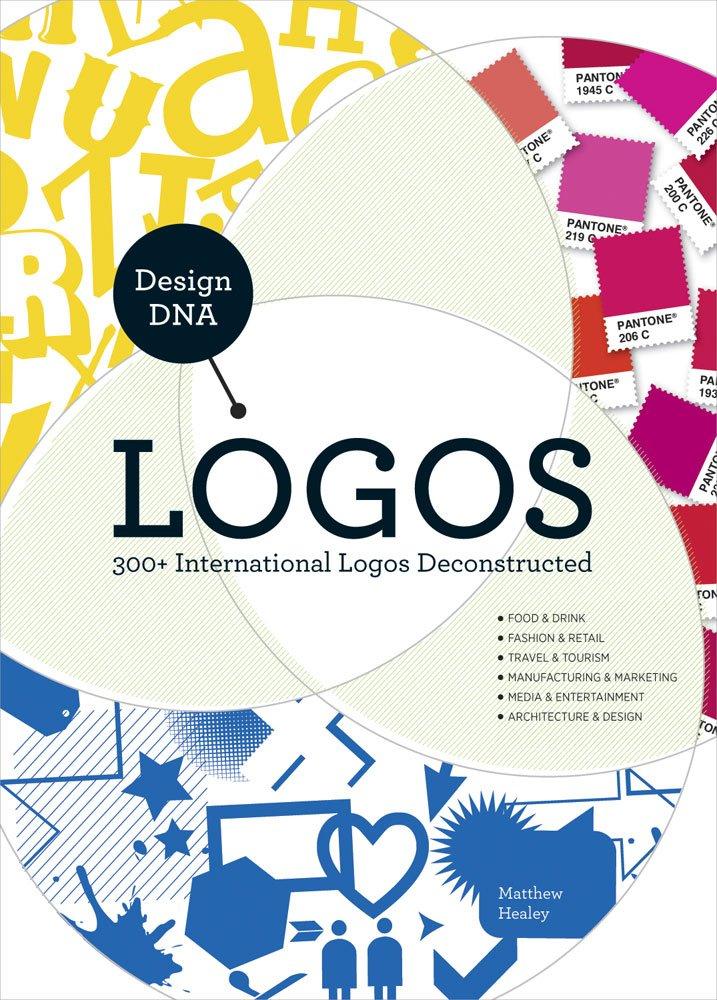 Design DNA - Logos: 300+ International Logos Deconstructed ebook