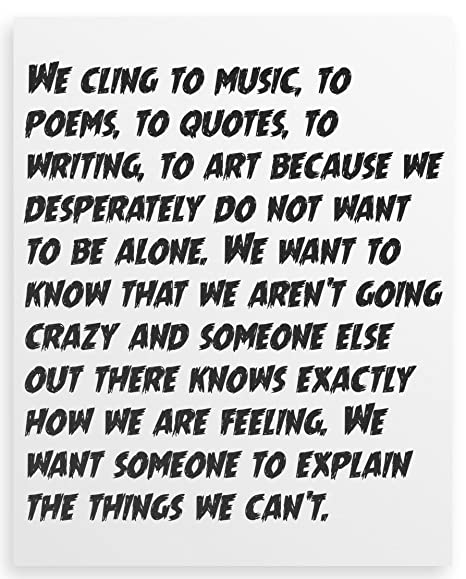 We Cling To Music To Poems To Quotes To Writing To Art Canvas