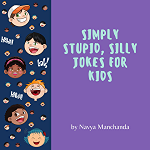 Simply Stupid, Silly Jokes For Kids