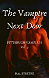 The Vampire Next Door: Pittsburgh Vampires Vol. 9