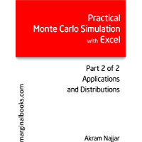 Practical Monte Carlo Simulation with Excel - Part 2 of 2: Applications and Distributions