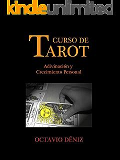 Curso de Tarot. Adivinación y crecimiento personal (Spanish Edition)
