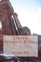 Tamyth: Return to Rythka (Tamyth Trilogy Book 3) Kindle Edition