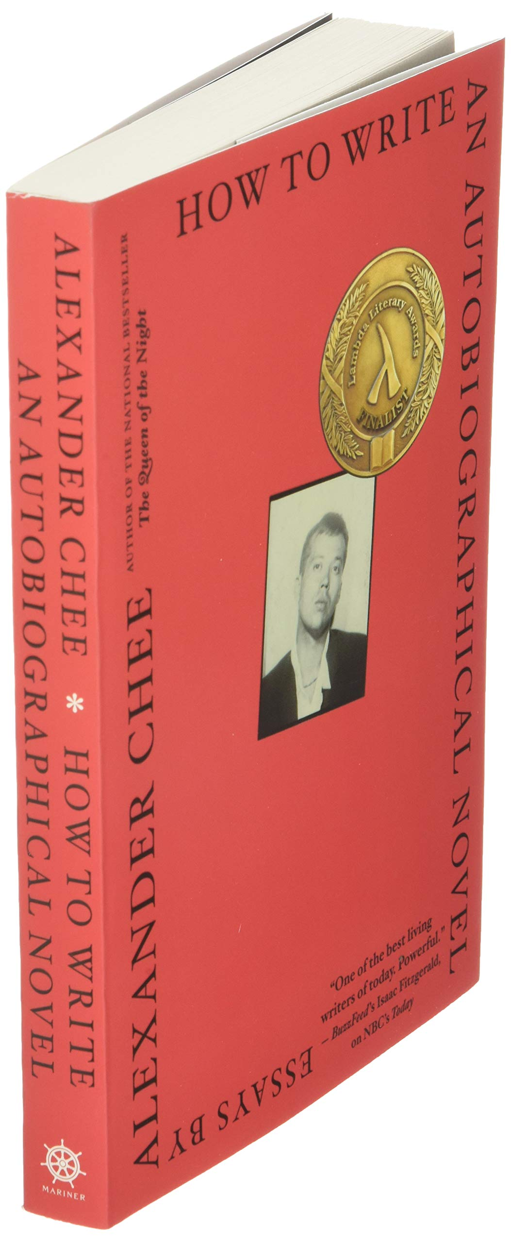 How to Write an Autobiographical Novel: Essays : Chee, Alexander