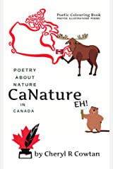 CaNature Eh!: Poetry About Nature in Canada Kindle Edition