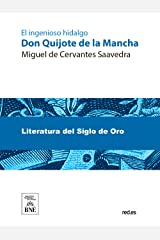 Don Quijote de la Mancha (Spanish Edition) Kindle Edition