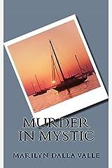 Murder in Mystic (Liz Adams Mysteries Book 1) Kindle Edition
