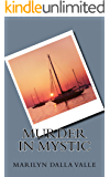 Murder in Mystic (Liz Adams Mysteries Book 1)