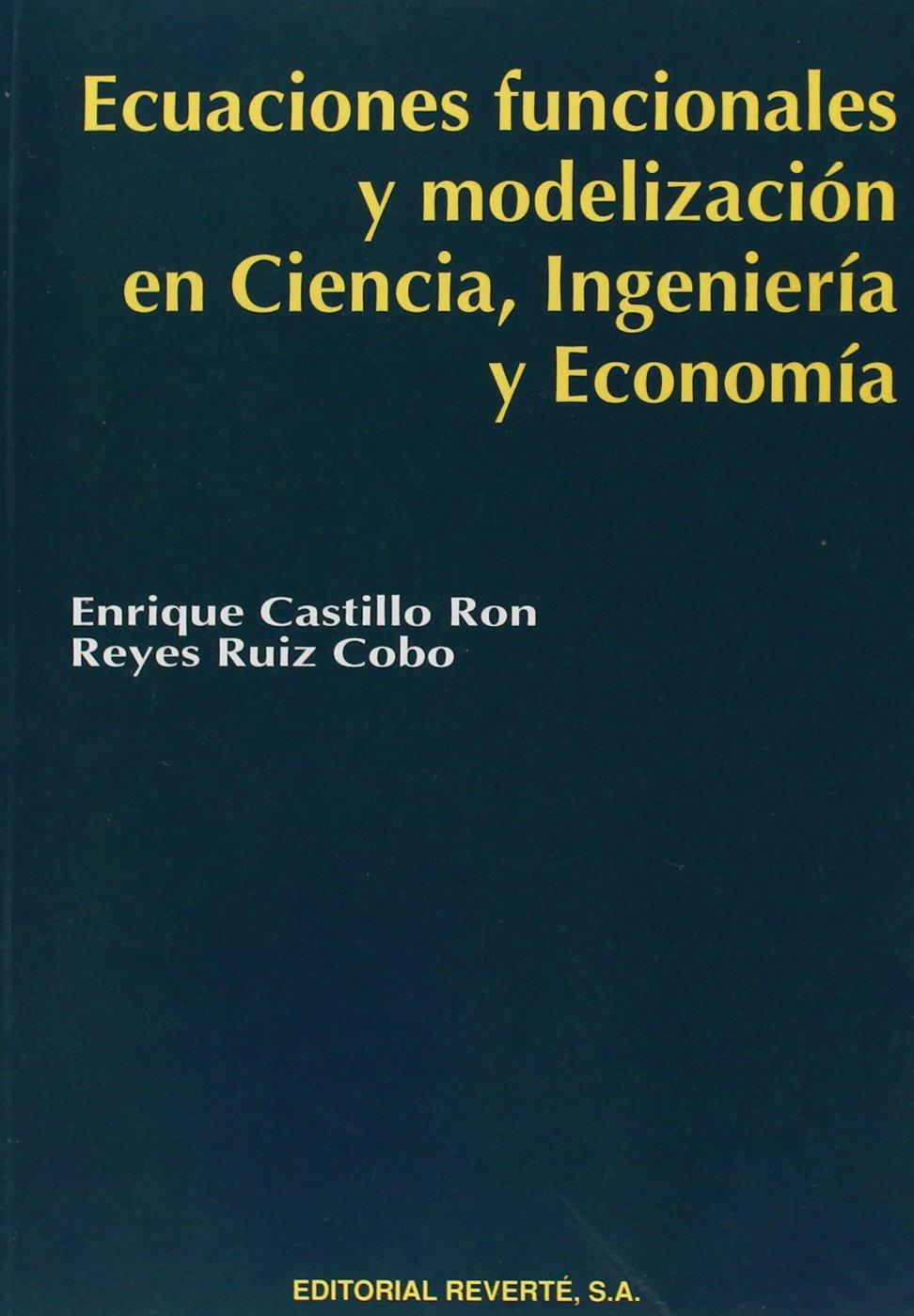 Ecuaciones Funcionales Y Modelización En Ciencia, Ingeniería ...