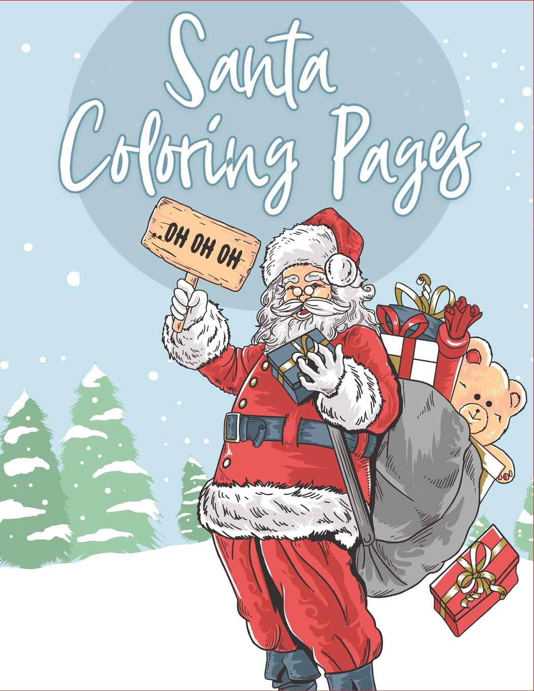 Santa Coloring Pages 70 Christmas Coloring Books For Kids