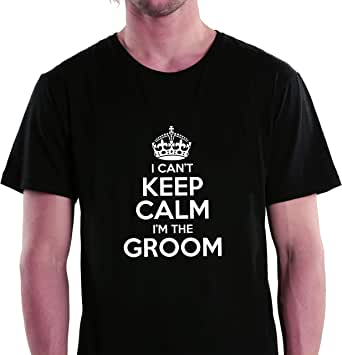 I Can't Keep Calm I'm The Groom Round Neck T-Shirt For Men