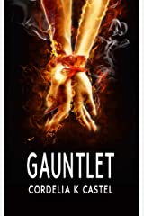 Gauntlet: A Young Adult Dystopian Romance (The Gauntlet Book 1) Kindle Edition