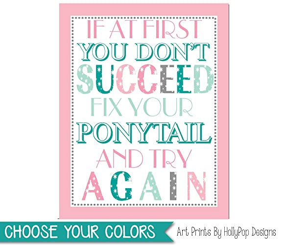 Image of: Motivational Pink Mint Teen Girl Bedroom Art Tween Girl Wall Decor Fix Your Ponytail Quote Girl Art Quotes If You Dont Succeed Inspirational Girl Quote Shutterfly Amazoncom Pink Mint Teen Girl Bedroom Art Tween Girl Wall Decor