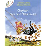 Charivari Chez les P'Tites Poules (French Edition)